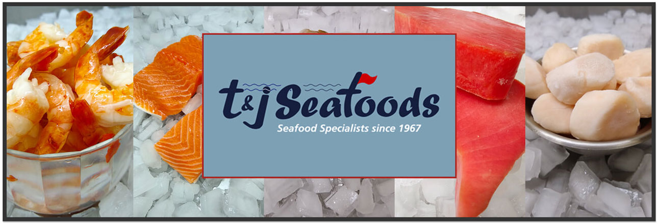 T&J Seafoods Seafood Specialists Since 1967